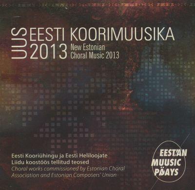 Uus Eesti koorimuusika 2013